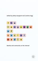The Language of Social Media